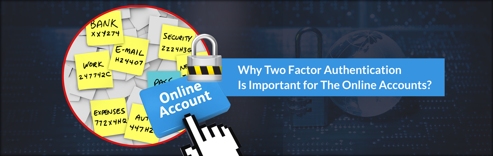 Why Two Factor Authentication Is Important for The Online Accounts