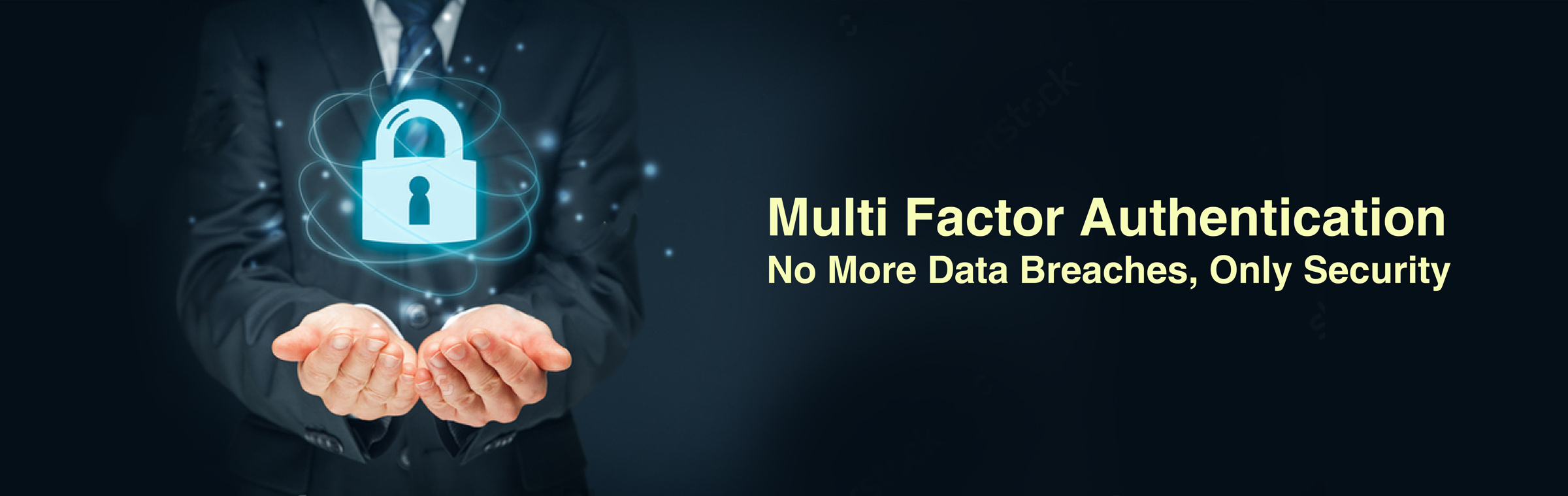 Multi Factor Authentication – No More Data Breaches, Only Security